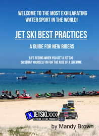 Jet Ski Best Practices: A Guide for New Riders