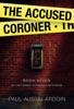The Accused Coroner