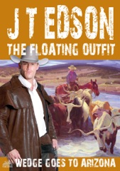 The Floating Outfit 62: Wedge Goes To Arizona