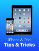 iPhone & iPad Tips & Tricks: Book 1