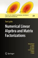 Numerical Linear Algebra And Matrix Factorizations
