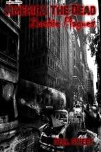 Earth's Survivors America The Dead: The Zombie Plagues