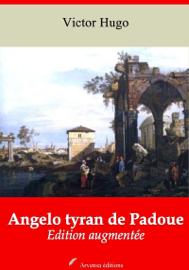 Angelo tyran de Padoue – suivi d'annexes