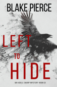 Left To Hide (An Adele Sharp Mystery—Book Three) Book Cover