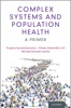 Complex Systems And Population Health