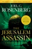 The Jerusalem Assassin: A Marcus Ryker Series Political and Military Action Thriller