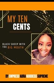 My Ten Cents