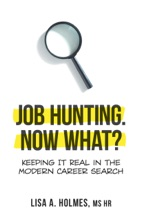 Job Hunting. NOW What?