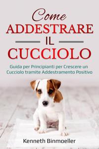 Come Addestrare il Cucciolo Libro Cover