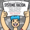 A (Very Brief) History Of Systemic Racism: A Glimpse Into Oppression, Inequity, And Inequality Of Black People In The United States Of America