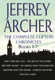 The Complete Clifton Chronicles Books 1 7