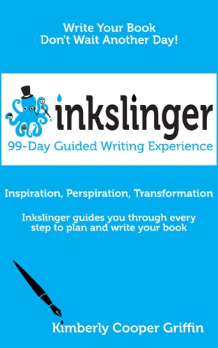 Inkslinger - 99-Day Guided Writing Experience
