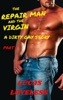 The Repair Man And The Virgin: A Dirty Gay Story Part 1