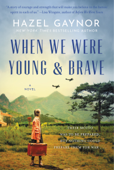 When We Were Young & Brave Book Cover