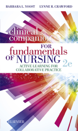 Clinical Companion for Fundamentals of Nursing E-Book