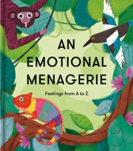 An Emotional Menagerie