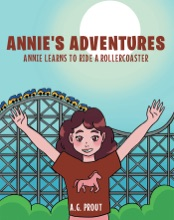 Annie's Adventures: Annie Learns To Ride A Rollercoaster