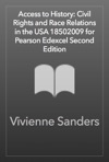 Access To History Civil Rights And Race Relations In The USA 18502009 For Pearson Edexcel Second Edition