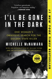 I'll Be Gone in the Dark PDF Download