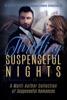 Thrilling Suspenseful Nights