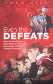 Even the Defeats