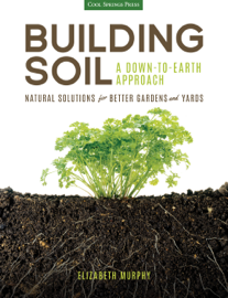 Building Soil: A Down-to-Earth Approach