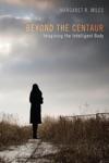 Beyond The Centaur