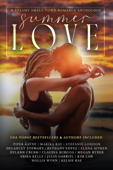 Summer Love: A Steamy Small Town Romance Anthology