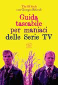 Guida tascabile per maniaci delle Serie TV