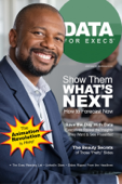 Data for Execs  Issue 2: Show Them What's Next