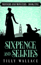 Sixpence and Selkies