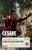 Cesare. L'uomo che ha reso grande Roma Book Cover