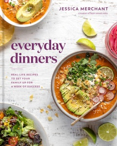 Everyday Dinners by Jessica Merchant Book Cover