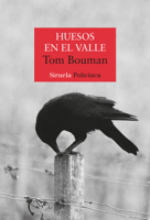 Download and Read Online Huesos en el valle
