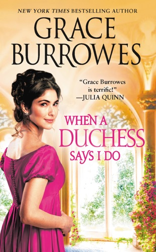 Grace Burrowes - When a Duchess Says I Do