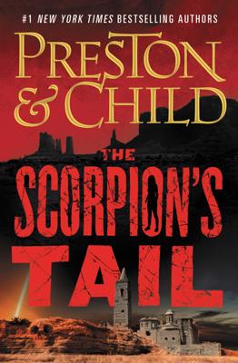 Douglas Preston & Lincoln Child - The Scorpion's Tail book