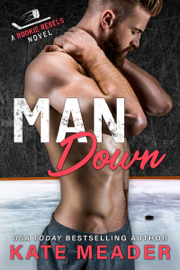 Man Down (A Rookie Rebels Novel)