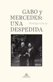 Gabo y Mercedes: una despedida Book Cover
