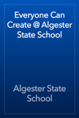 Everyone Can Create @ Algester State School