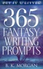 365 Fantasy Writing Prompts