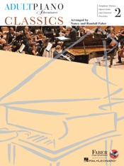 Adult Piano Adventures Classics Book 2 - Symphony Themes, Opera Gems and Classical Favorites