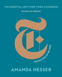 The Essential New York Times Cookbook: The Recipes of Record (10th Anniversary Edition) PDF Download