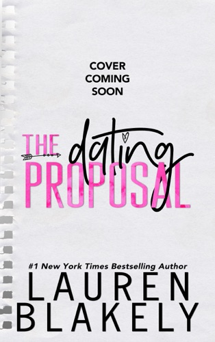 Lauren Blakely - The Dating Proposal