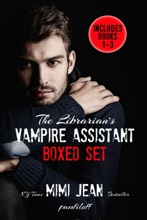 The Librarian's Vampire Assistant Box Set: Books 1-3