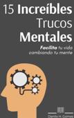 15 Increíbles Trucos Mentales Book Cover