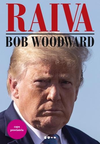 Bob Woodward - Raiva