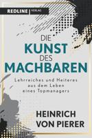 Heinrich von Pierer - Die Kunst des Machbaren artwork