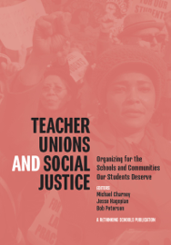 Teacher Unions and Social Justice