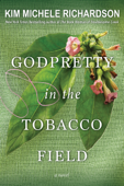 Download and Read Online GodPretty in the Tobacco Field