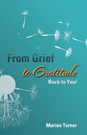 Download From Grief to Gratitude